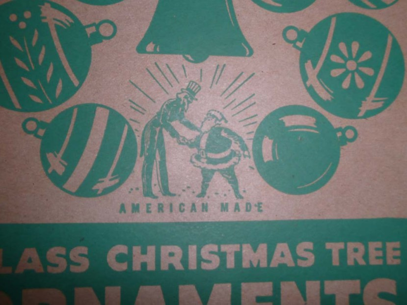 Box of Shiny Brite ornaments. I love the Uncle Sam and Santa graphic which portrays they are made in America!